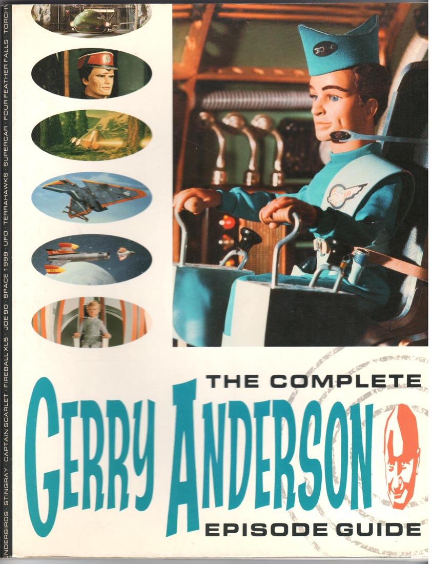 Complete Gerry Anderson Episode Guide (1989)