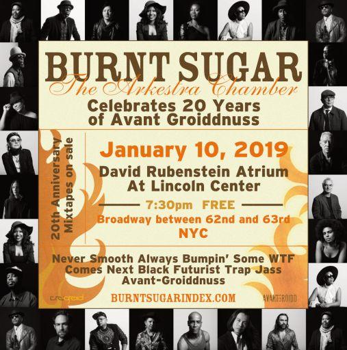 Burnt Sugar at Lincoln Center Atrium;  Groiddest Schizznits Volume One