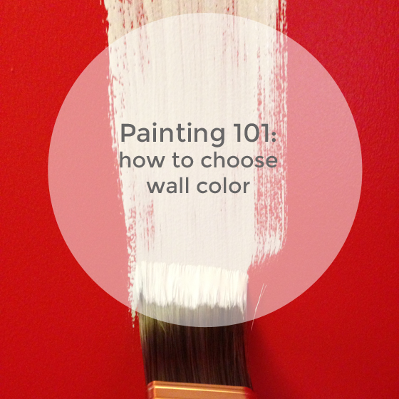 painting 101: how to choose wall color