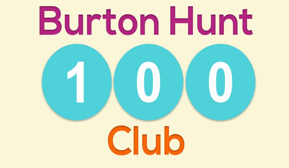 Burton Hunt 100 Club