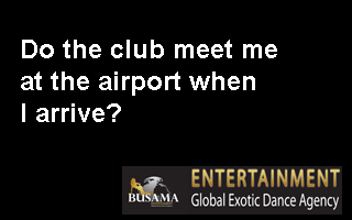 Do the club meet me at the airport when I arrive