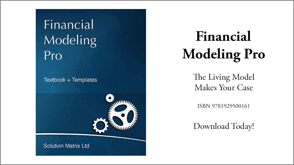 Financial Modeling Pro. The Living Model Makes Your Case