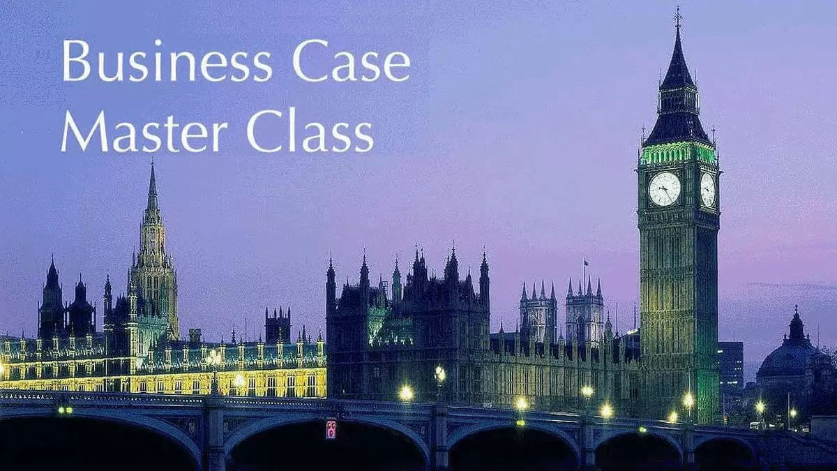 Business Case Master Class:  Join Us at London Trafalgar Square