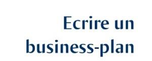 comment écrire et réaliser un business plan