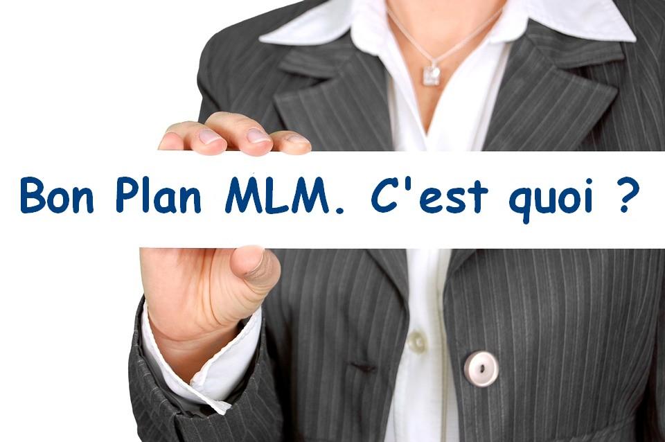 bon plan MLM ou merketing de réseau