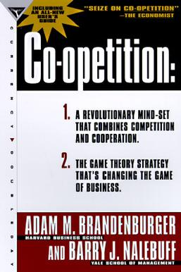 Coopetition Brandenburger & Nalebuff