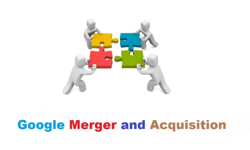 5 Most Famous Google Mergers and Acquisitions