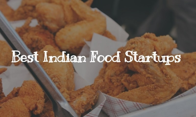 7 Best Food startups of India