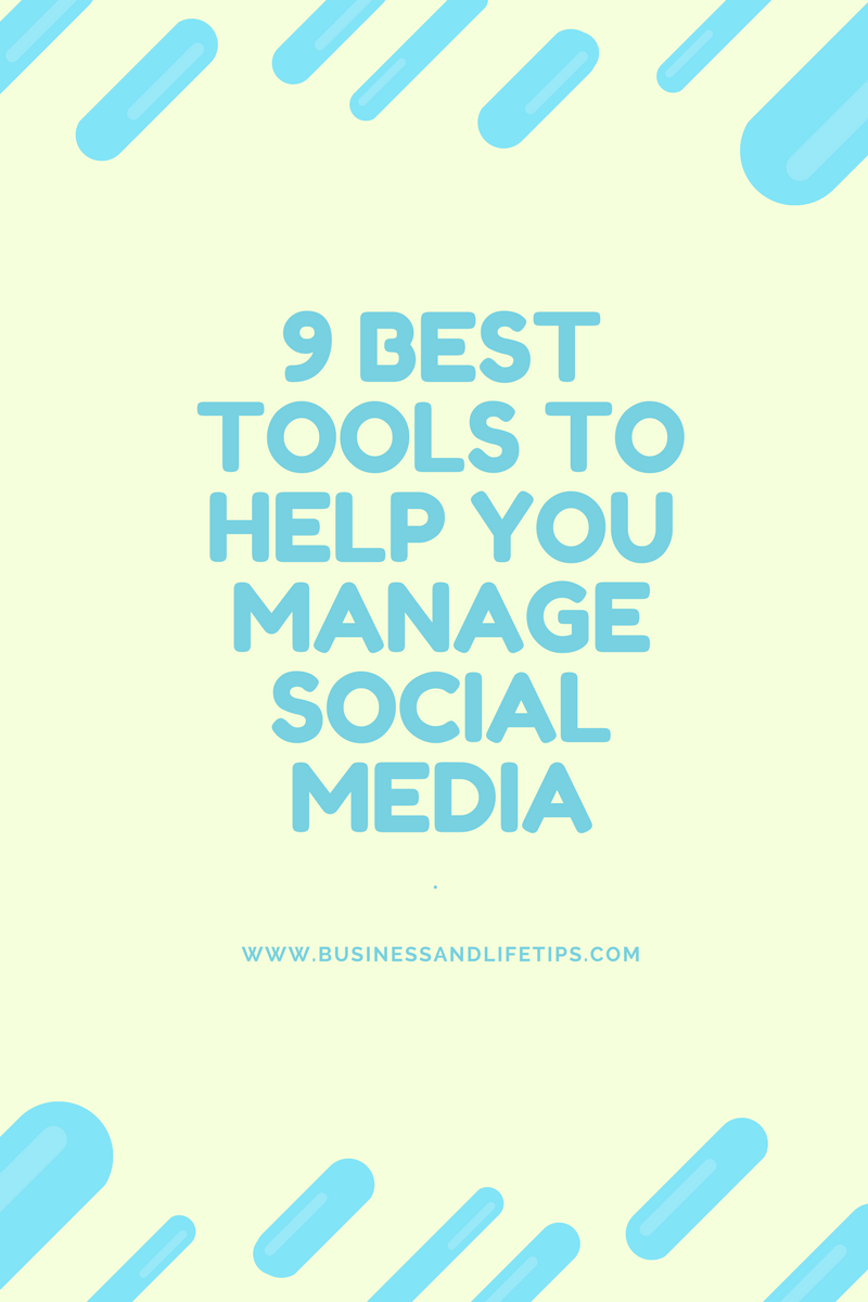9 Tools to help you with Social Media Marketing