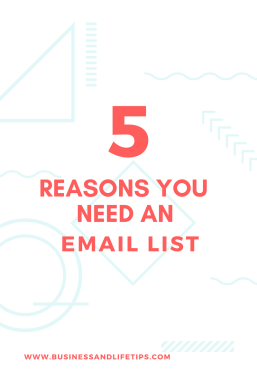 5 Reasons you need an email list