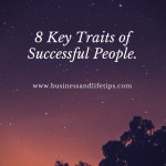 8 Key Traits of Successful People