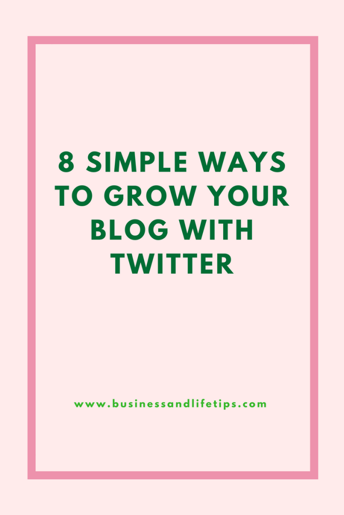 Simple ways to grow your blog with Twitter
