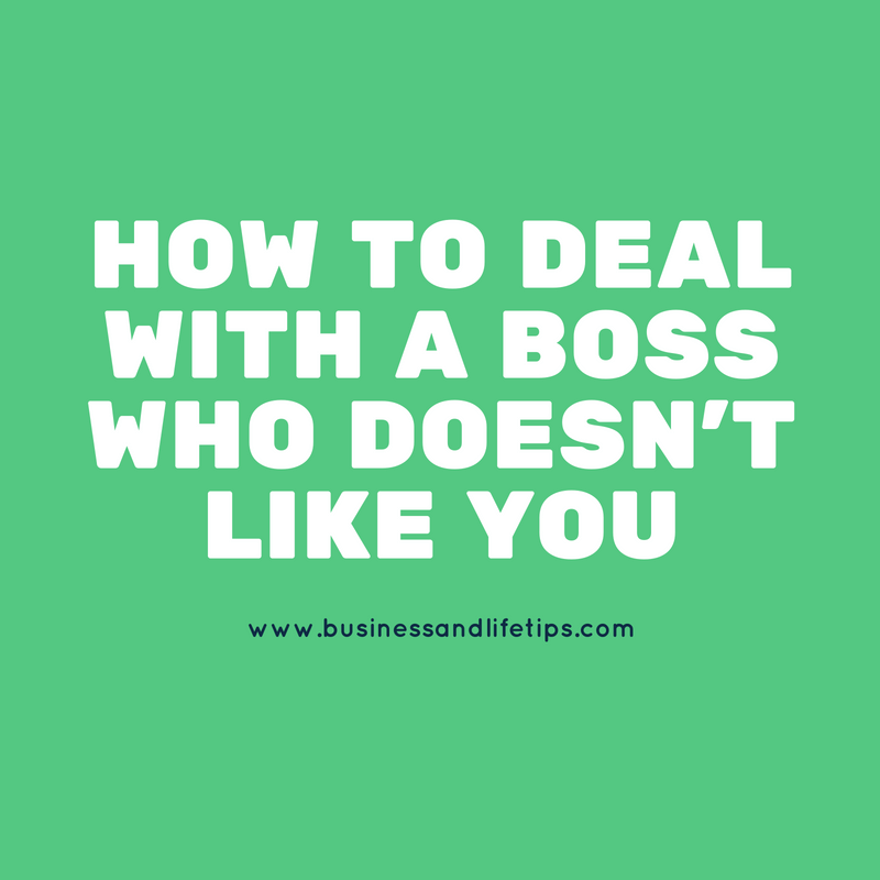 What to do when your boss doesn't like you