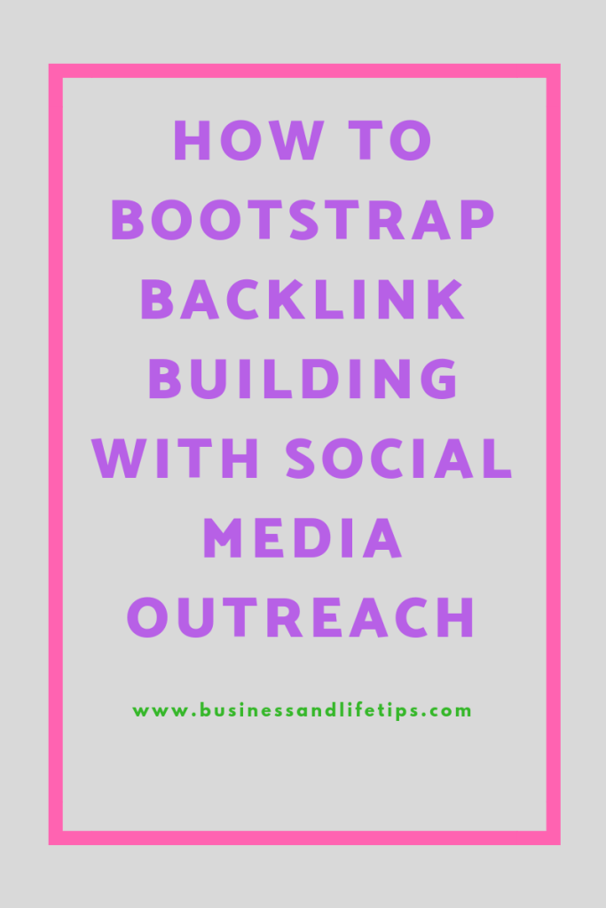 How to Bootstrap backlink building with social media outreach