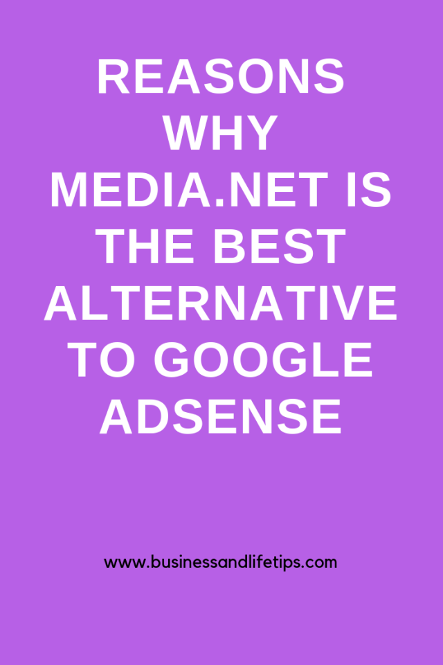 Why Media.net Is the Best Alternative to Google Adsense by Business and Life Tips
