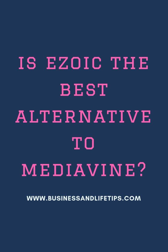 Is Ezoic the Best Alternative to Mediavine?