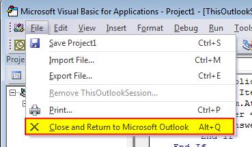 Outlook VBA menu: Close and Return to Outlook in the File menu