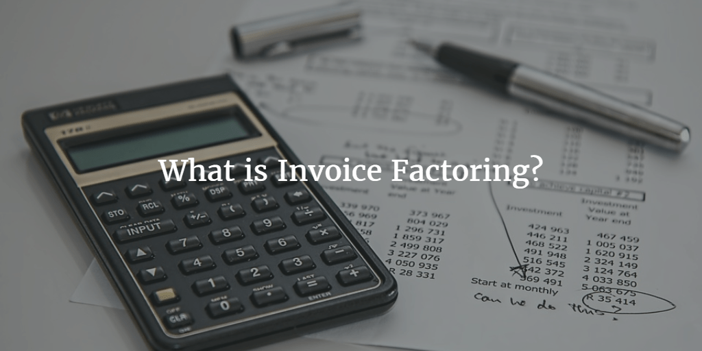 What Is Invoice Factoring And How Does It Work Business Expert - Invoice finance calculator