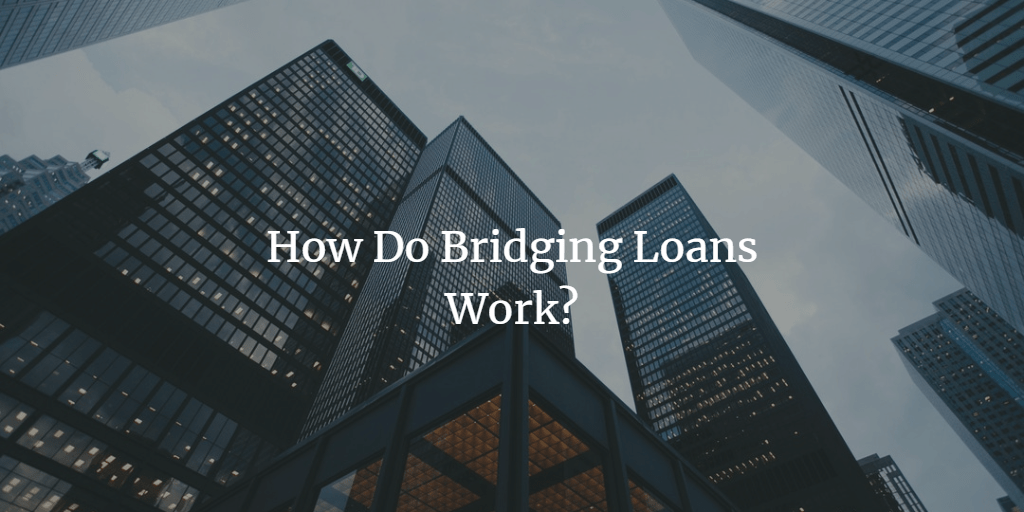 What is a bridging loan and how does it work?