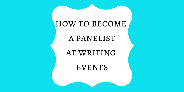 How to Land Panelist Spots at Writing Events + Call for Panelists!