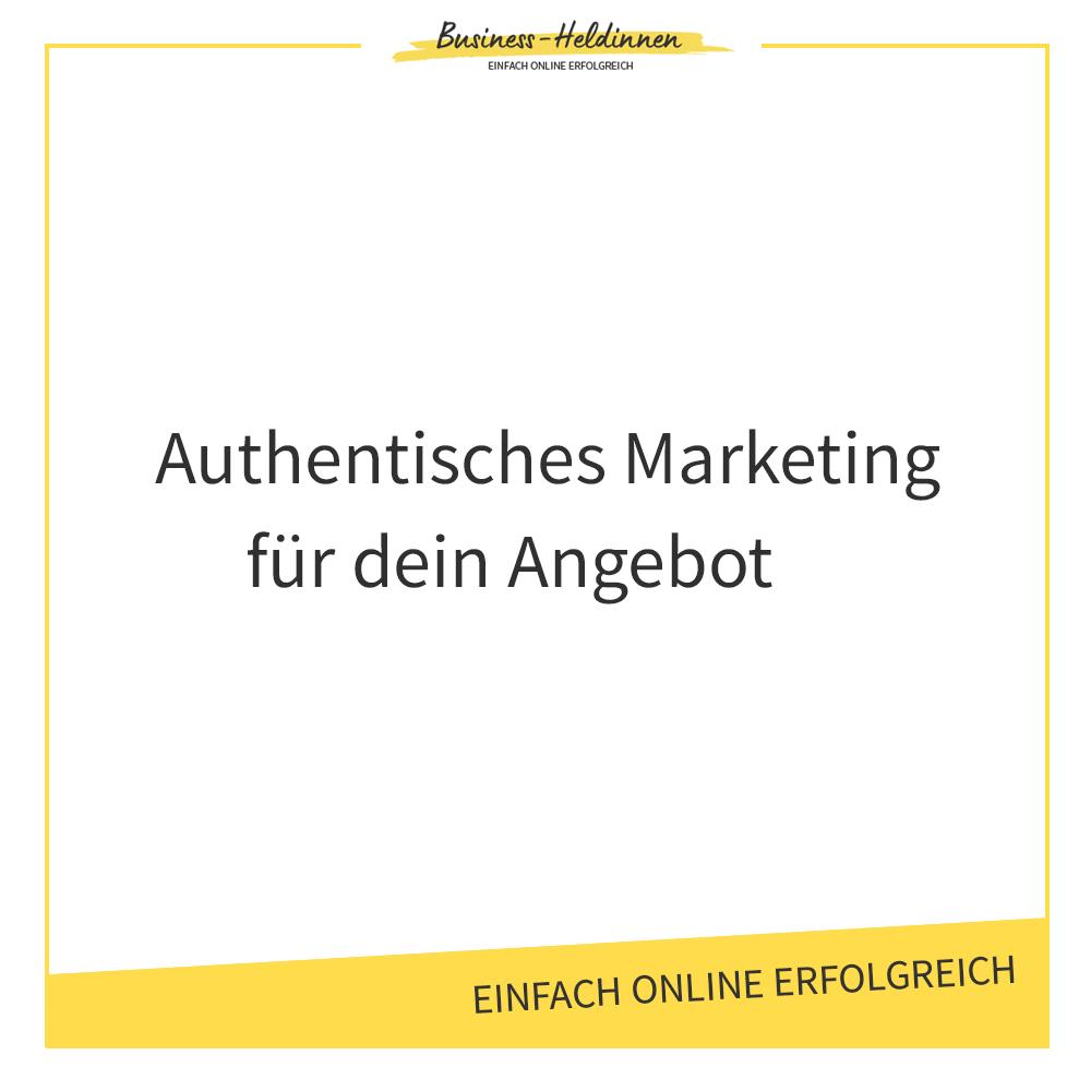 Authentisches Marketing für dein Angebot: Baue eine Beziehung zu deiner Zielgruppe auf