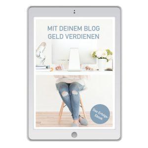 """E-Book """"Mit deinem Blog Geld verdienen"""""""