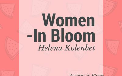 Women in Bloom: Helena Kolenbet
