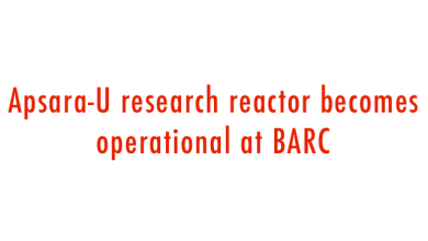 Photo of APSARA-U: ASIA'S FIRST RESEARCH REACTOR RESTORED AND NOW OPERATIONAL AT BARC