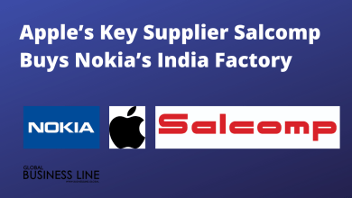Photo of Apple's Key Supplier Salcomp Buys Nokia's India Factory For $30 Mn