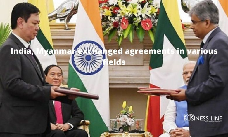 India, Myanmar exchanged agreements in various fields