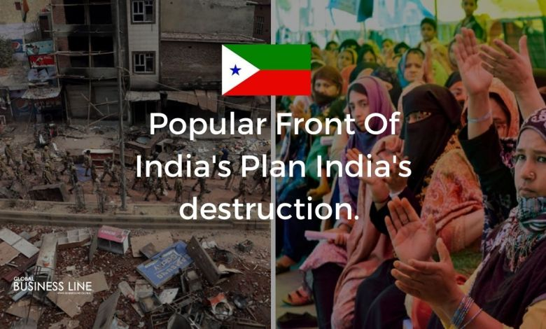 Popular Front Of India's Plan India's destruction.