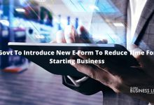 Govt To Introduce New E-Form To Reduce Time For Starting Business