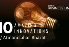 10 Amazing Innovations of Atmanirbhar Bharat