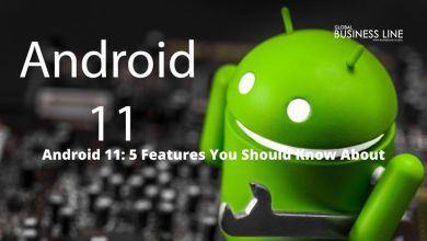 Photo of Android 11: 5 Features You Should Know About