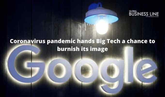 Coronavirus pandemic hands Big Tech a chance to burnish its image