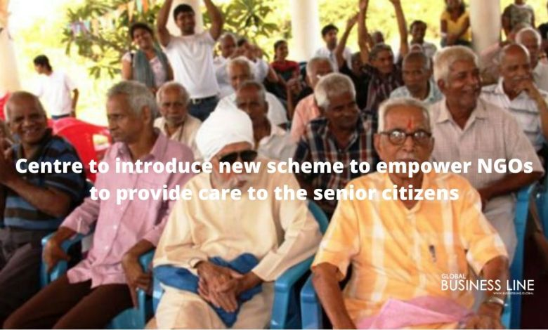 Centre to introduce new scheme to empower NGOs to provide care to the senior citizens