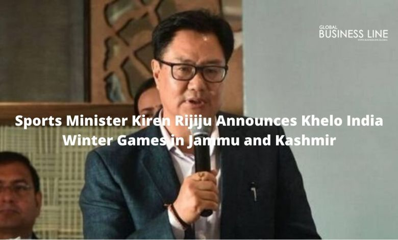 Sports Minister Kiren Rijiju Announces Khelo India Winter Games in Jammu and Kashmir