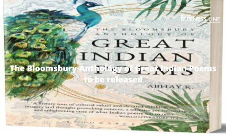 The Bloomsbury Anthology of Great Indian Poems to be released