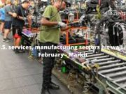 U.S. services, manufacturing sectors hit wall in February - Markit