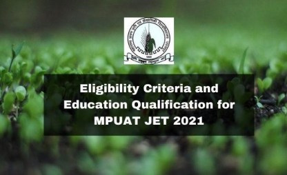 Eligibility Criteria and Education Qualification for MPUAT JET 2021 30c848b8