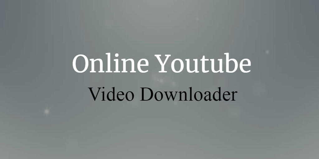 Free-Online-Youtube-Video-Downloader