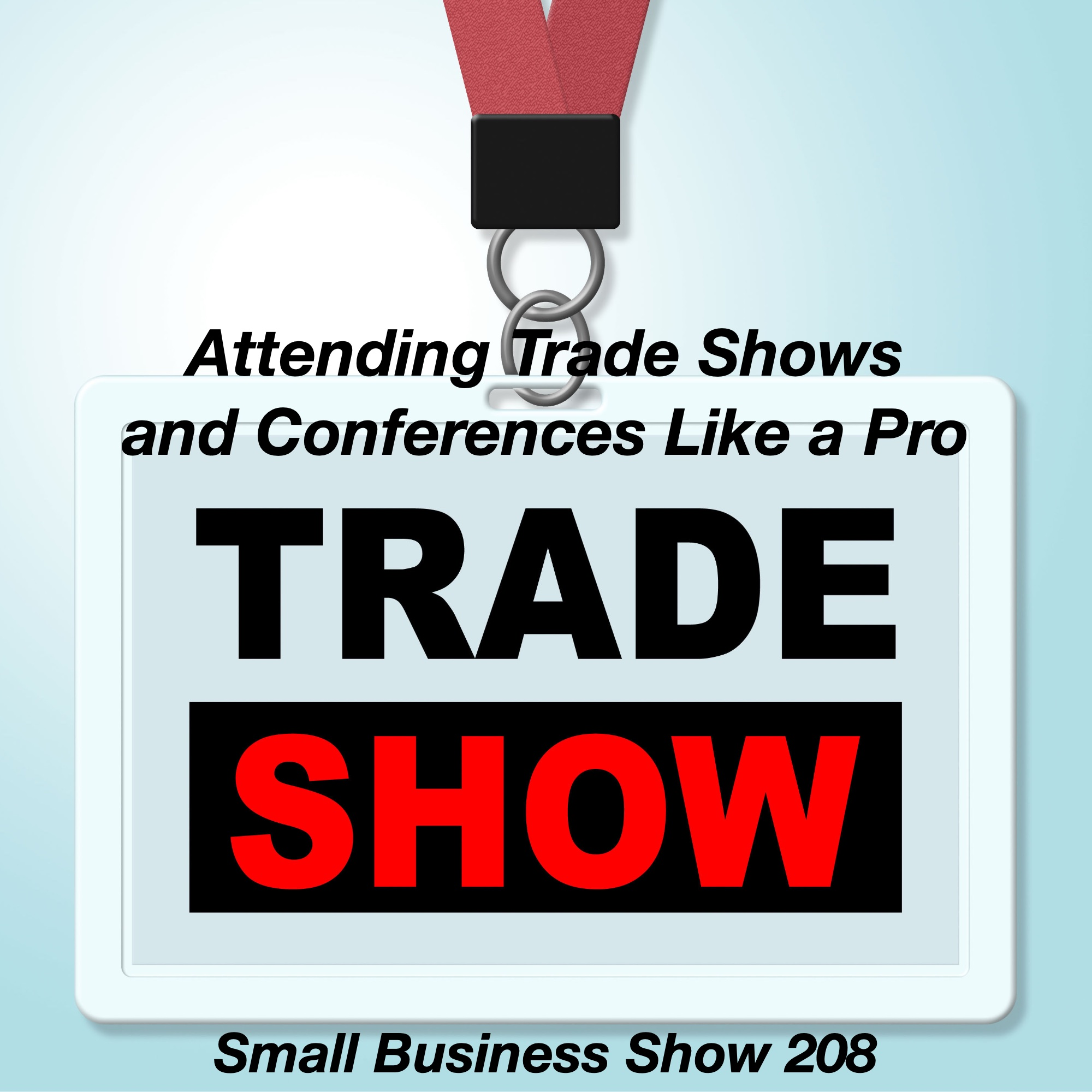 trade-shows-episode-208 - The Small Business Show