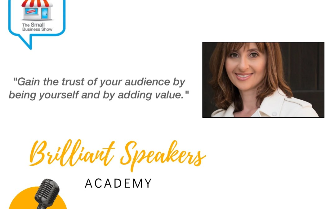 Victoria Lioznyansky – Brilliant Speakers Academy – Small Business Show Episode 291