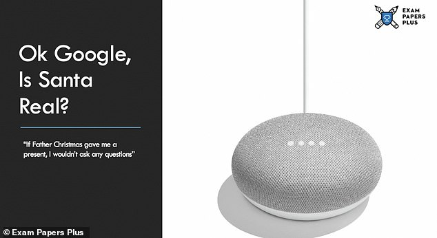 And Ok Google shares: 'If Father Christmas gave me a present, I wouldn't ask any questions'