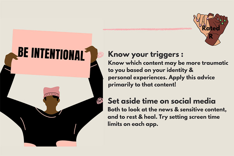 """A webpage from Rated R, a website to help prevent vicarious trauma from watching graphic news, gives tips to viewers. Text reads: """"Know your triggers"""" and """"set aside time on social media."""" and A character holds up a sign that says """"Intentional."""""""