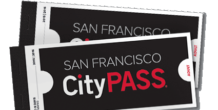 Tips for Visiting San Francisco CityPASS