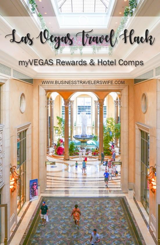 Pin Las Vegas Travel Hack Using myVEGAS Rewards and Hotel Comps