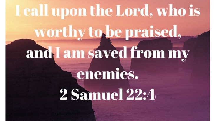 Call upon the Lord when facing your enemies