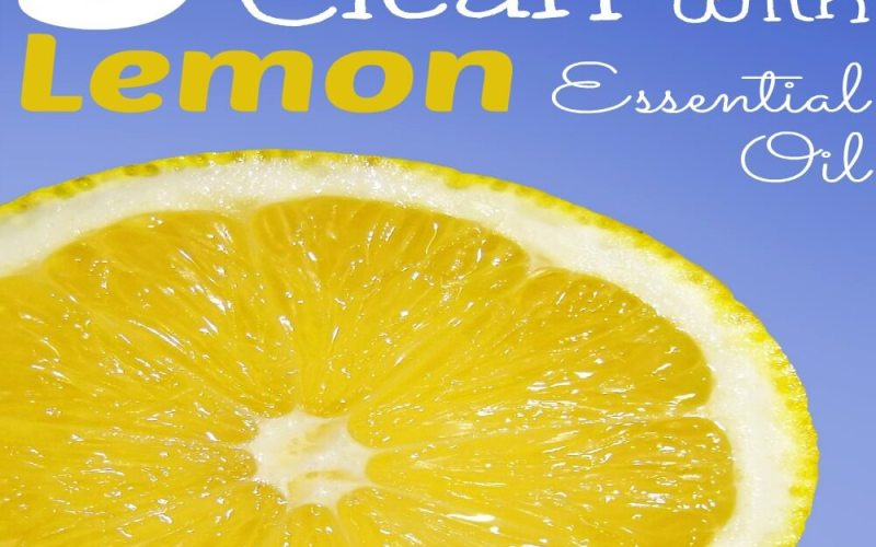 5 Ways to Clean with Lemon Essential Oil