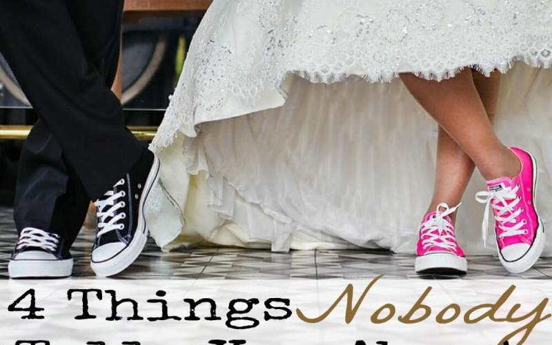 4 Things Nobody Tells You about Marriage